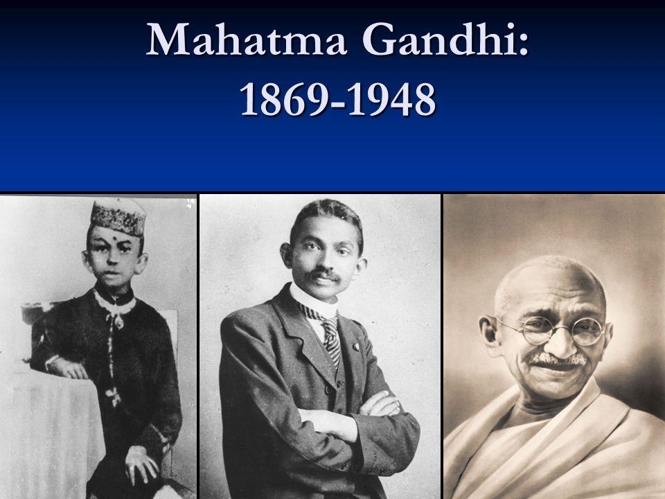 Mahatma Gandhi: 1869-1948