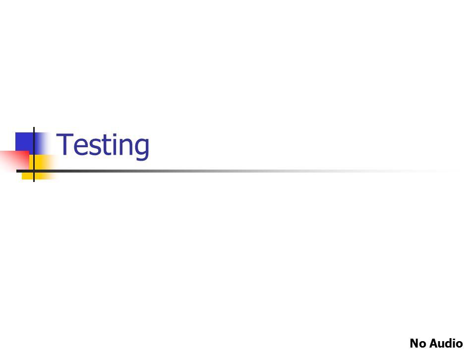 Testing No Audio