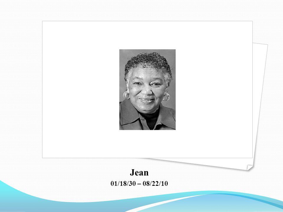 Jean 01/18/30 – 08/22/10
