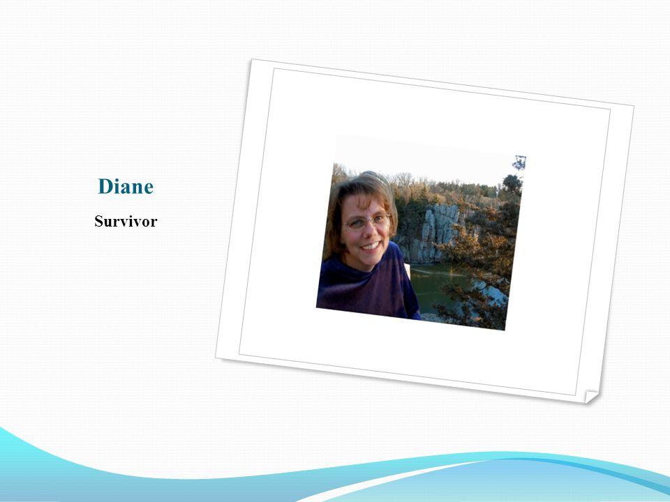 Diane Survivor