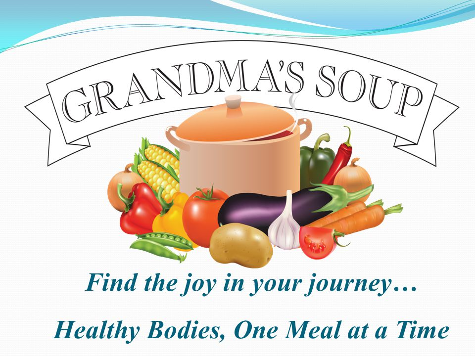 Find the joy in your journey… Healthy Bodies, One Meal at a Time