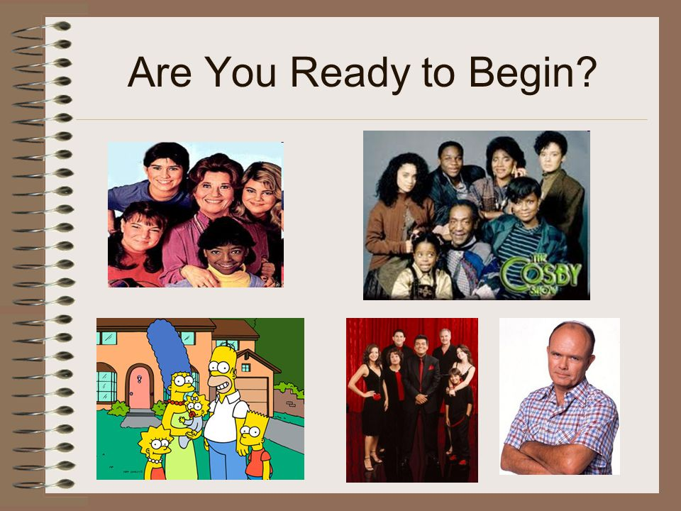 Are You Ready to Begin