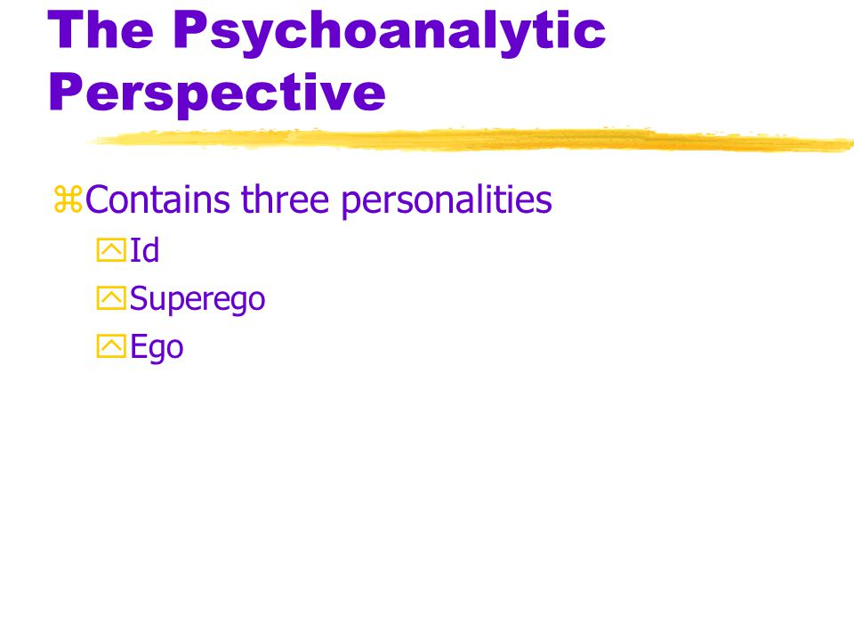 Personality Structure zId ycontains a reservoir of unconscious psychic energy ystrives to satisfy basic sexual and aggressive drives yoperates on the pleasure principle, demanding immediate gratification yThe devil for the conscious