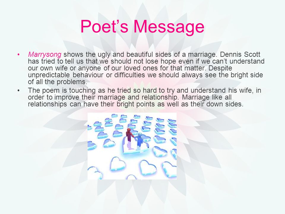 Poet's Message Marrysong shows the ugly and beautiful sides of a marriage.