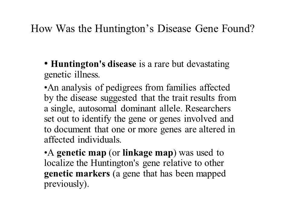 How Was the Huntington's Disease Gene Found.