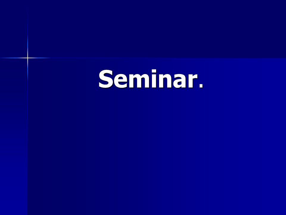 Seminar.