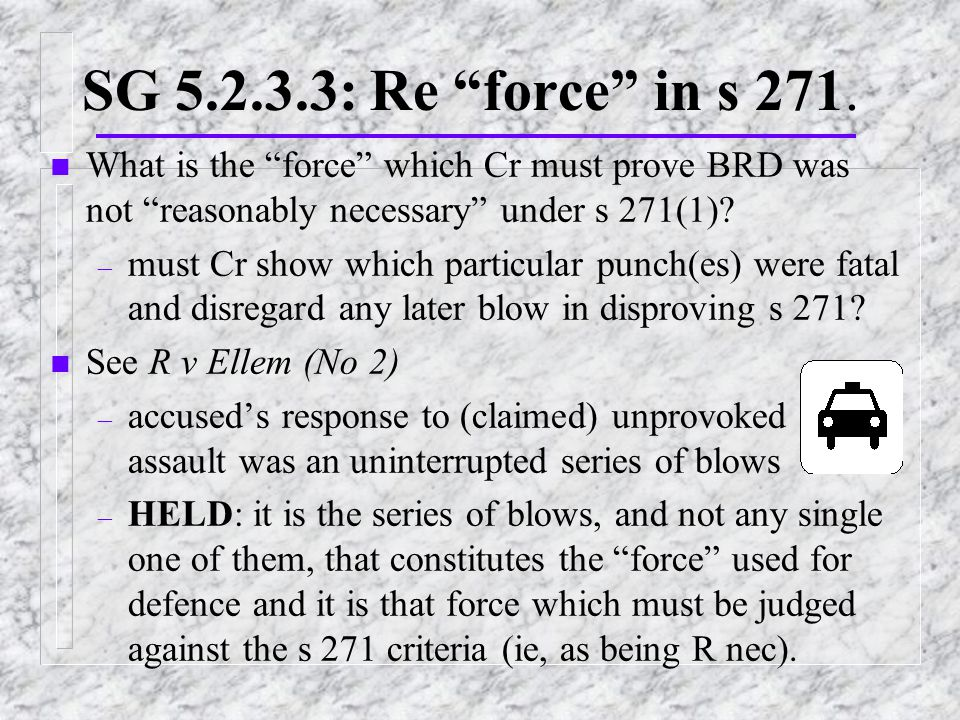 SG 5.2.3.3: Re force in s 271.
