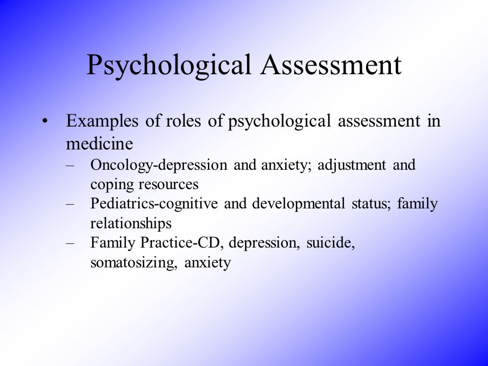 Interview Current problems B – behavior A – affect S – sensations I – imagery C – cognitions I – interpersonal D – drugs/health