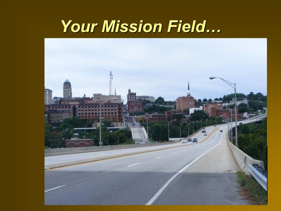 Your Mission Field…