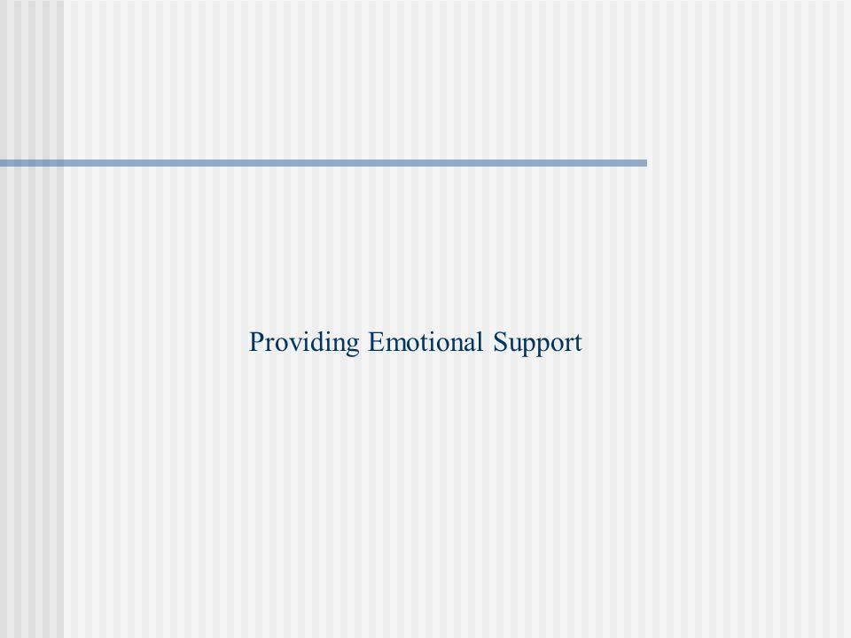 Providing Emotional Support