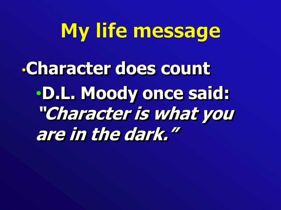 Character does count Character does count D.L.