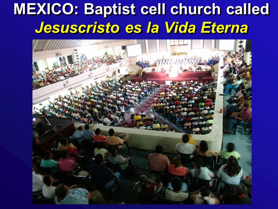 MEXICO: Baptist cell church called Jesuscristo es la Vida Eterna