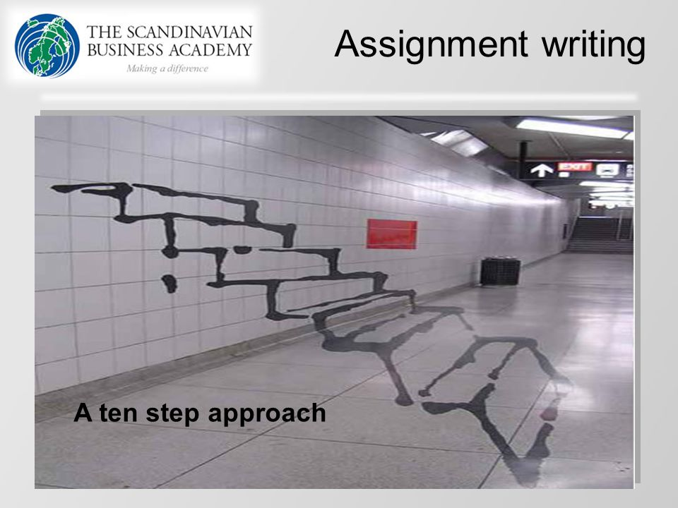 Assignment writing A ten step approach