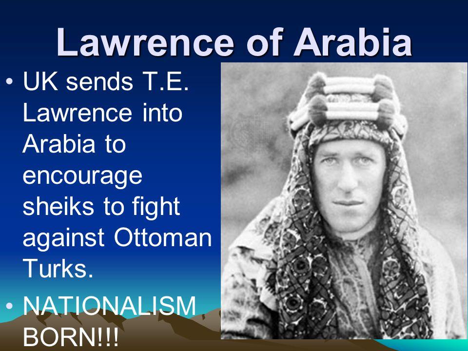 Lawrence of Arabia UK sends T.E.