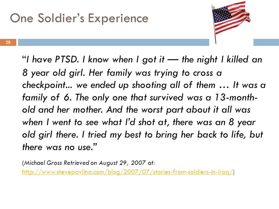 One Soldier's Experience I have PTSD.