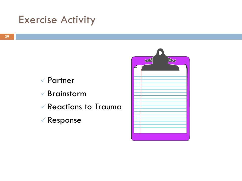 Exercise Activity Partner Brainstorm Reactions to Trauma Response 29