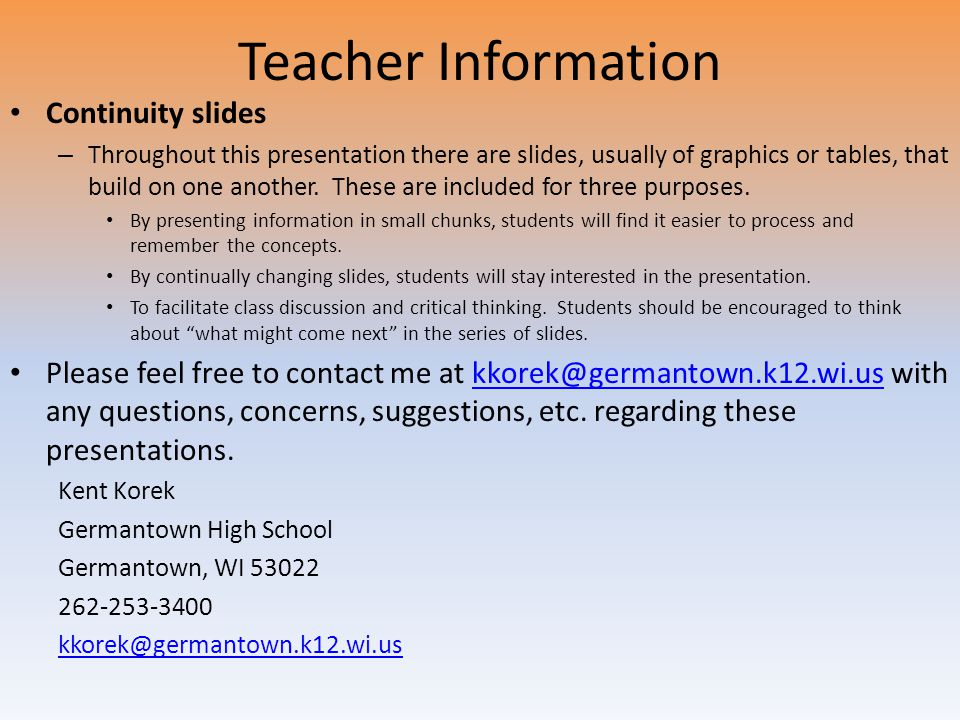 Teacher Information Continuity slides – Throughout this presentation there are slides, usually of graphics or tables, that build on one another.