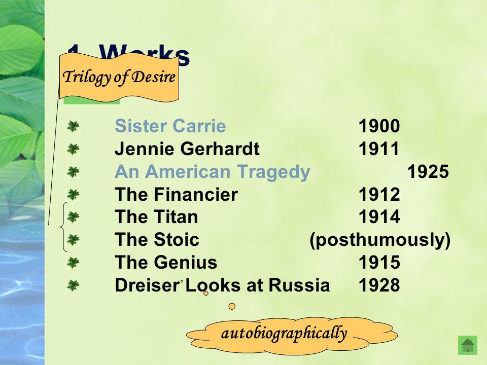 美国文学 His strength clearly ebbing, Dreiser died of heart failure on December 28, 1945, before completing the last chapter of The Stoic. Dreiser was bur