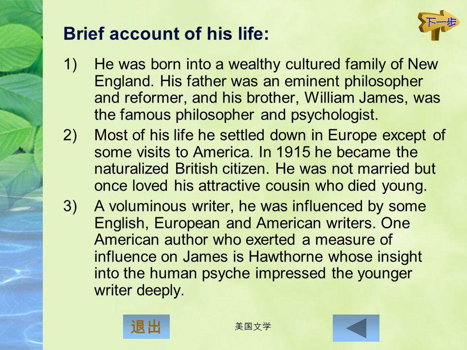 美国文学 Henry James (1843 - 1916) 退出