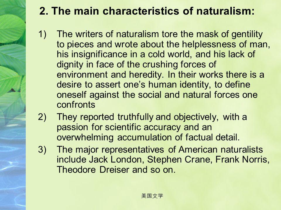美国文学 VI. Naturalism and Muckraking 1. The reasons on the coming of American Naturalism: 1)Industrialism produced financial giants, but at the same tim