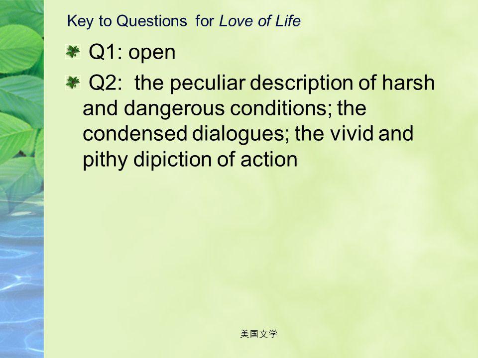 美国文学 Love of Life Love of Life is one of the most famous Northern short stories by Jack London. The author's skill, his peculiar literary talent and t