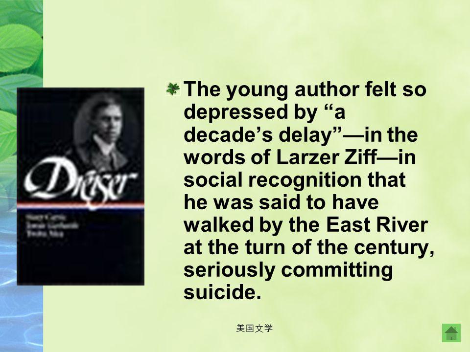 美国文学 Dreiser worked for the New York World before Frank Norris, who was working for Doubleday, helped Dreiser's first novel, Sister Carrie (1900), to