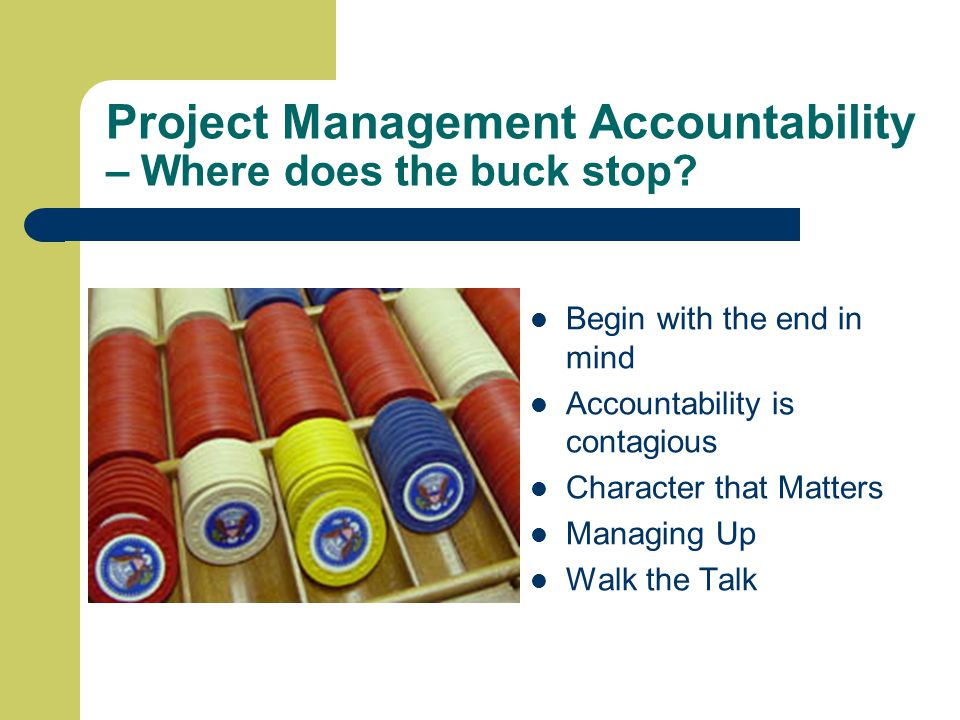 Project Management Accountability – Where does the buck stop.