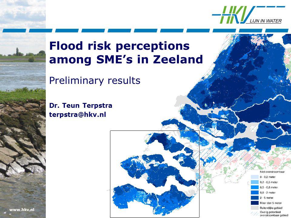 www.hkv.nl Flood risk perceptions among SME's in Zeeland Preliminary results Dr.