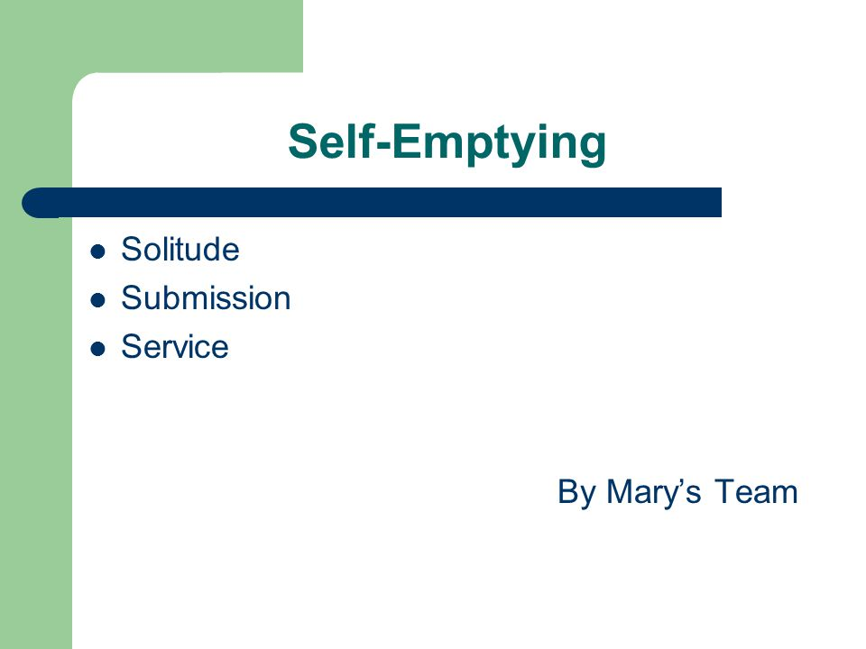 Self-Emptying Solitude Submission Service By Mary's Team