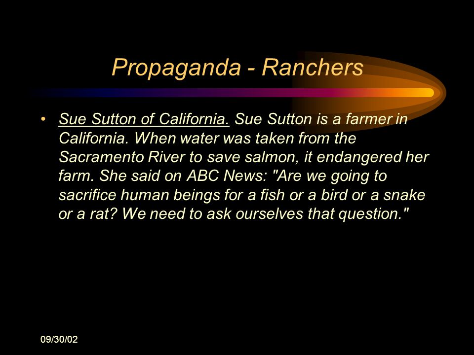 09/30/02 Propaganda - Ranchers Sue Sutton of California.