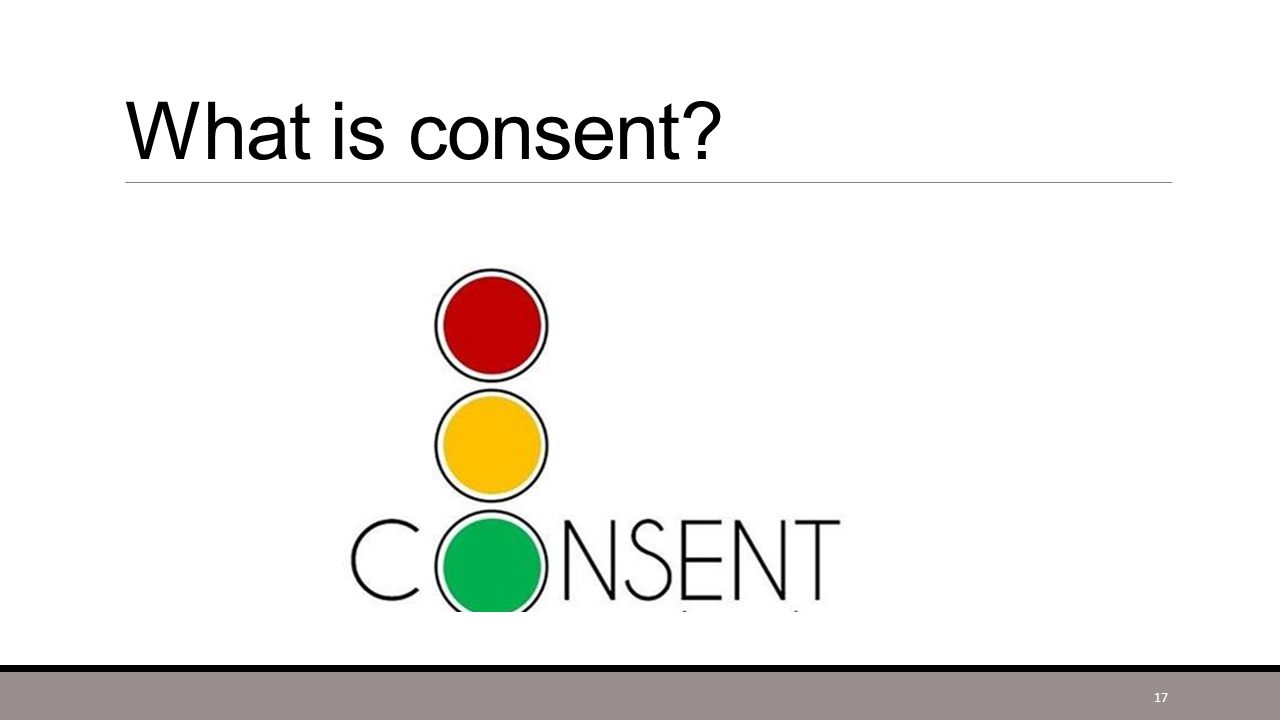 What is consent 17