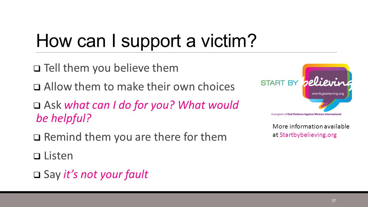 How can I support a victim.