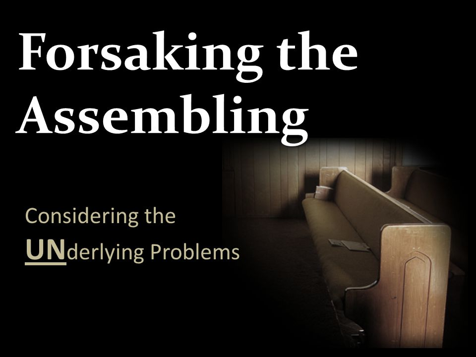 Forsaking the Assembling Considering the UN derlying Problems