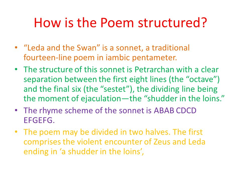 How is the Poem structured.