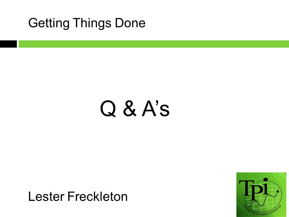 Lester Freckleton Q & A's Getting Things Done