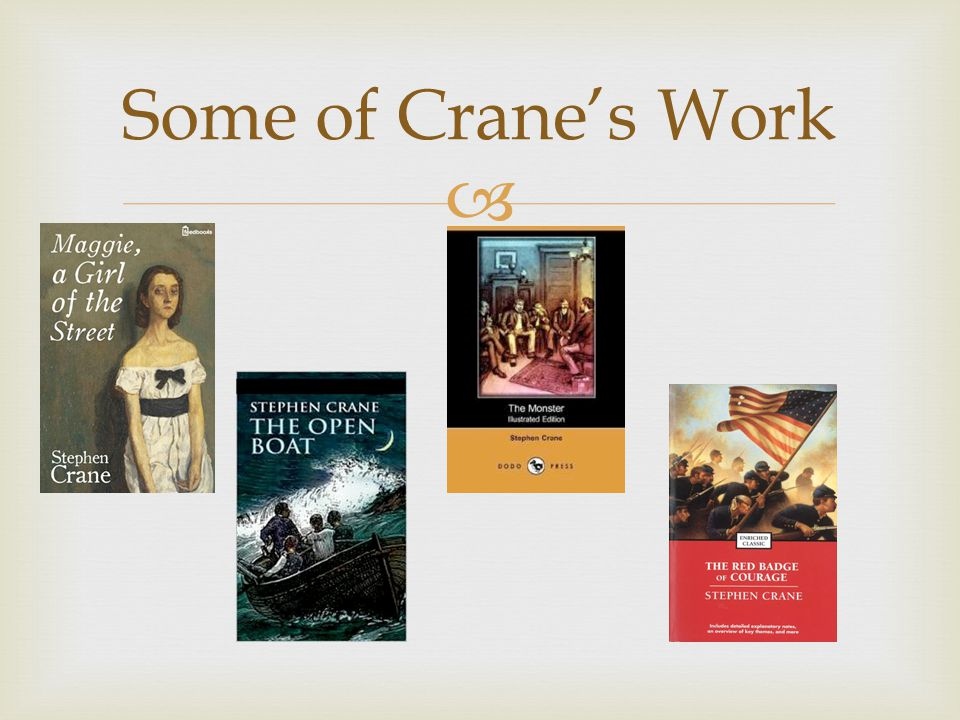  Some of Crane's Work