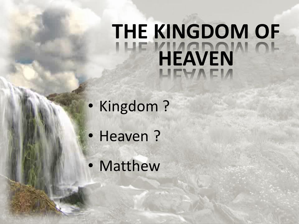 Kingdom Heaven Matthew
