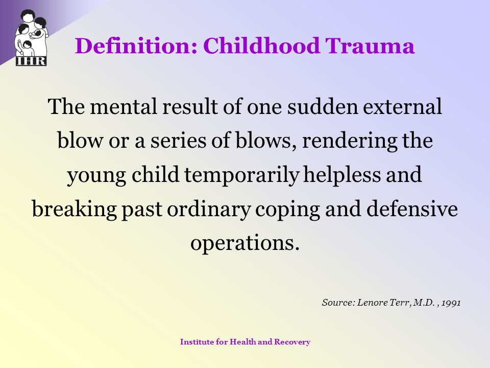 Resources ARC: Attachment Regulation and Competency www.traumacenter.org National Child Traumatic Stress Network www.nctsn.org Child-Parent Psychotherapy (CPP) Don't Hit My Mommy developed by Alicia Lieberman and Patricia Van Horn Adult Children of Alcoholics by Janet G.