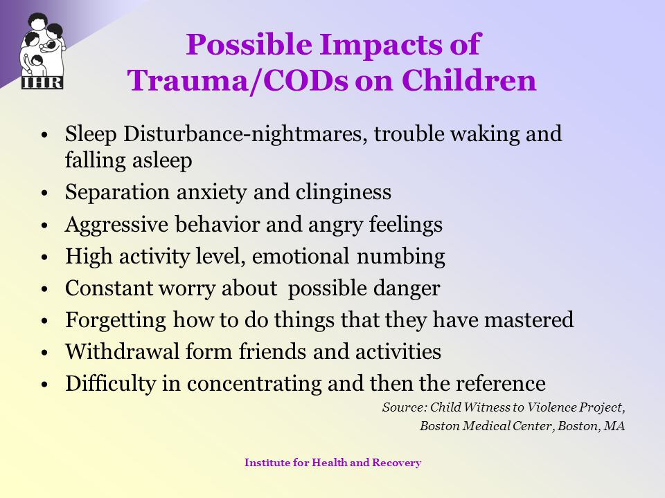 Lessons Learned Children can be the motivator for women to seek treatment Treatment of the woman offers an opportunity to provide services to the children Traumatic childhood experiences influence the ability to parent Victimization if children triggers memories in the parent Motherhood is both a major source of identity and self-worth, and a source of shame and guilt Institute for Health and Recovery