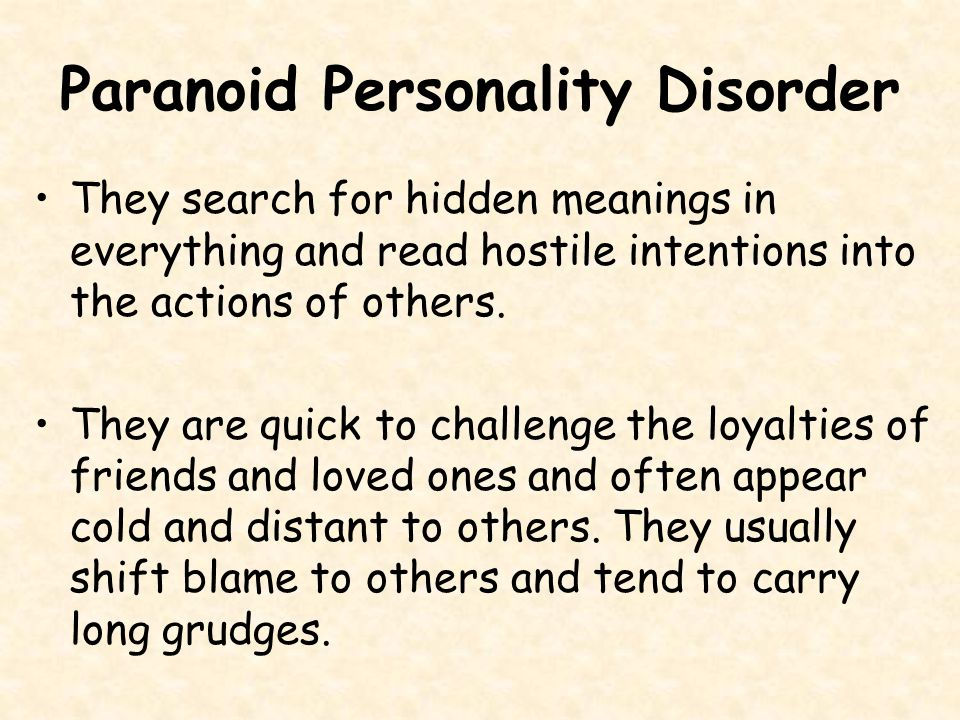 Paranoid Personality Disorder Paranoid personality disorder is characterized by a distrust of others and a constant suspicion that people around you have sinister motives.