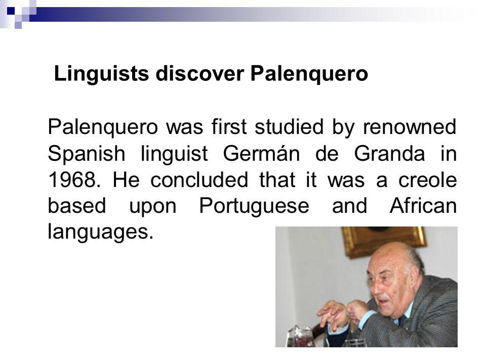 A Spanish-based creole.