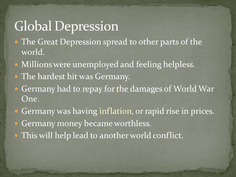 The Great Depression spread to other parts of the world.