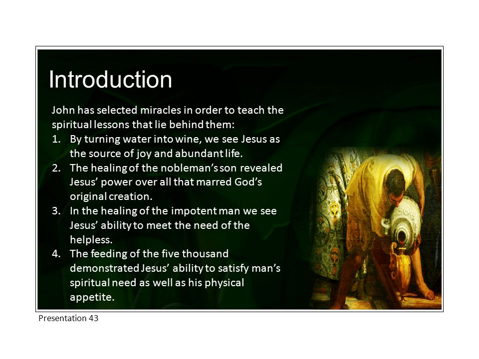 Introduction 5.When Jesus walked on water he revealed his power over nature.