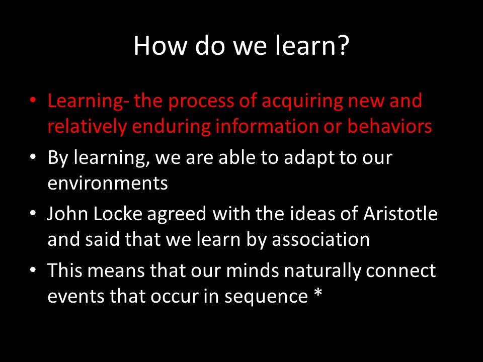 How do we learn.