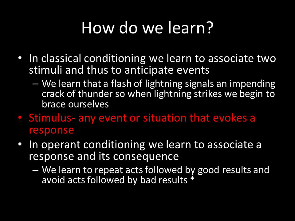 Learning by observation Bandura's Bobo the Clown experiment studies observational learning Bandura determined from his studies that we experience vicarious reinforcement or vicarious punishment, and we learn to anticipate a behavior's consequences in situations like those we are observing We are more likely to learn from people we perceive to be similar to ourselves *