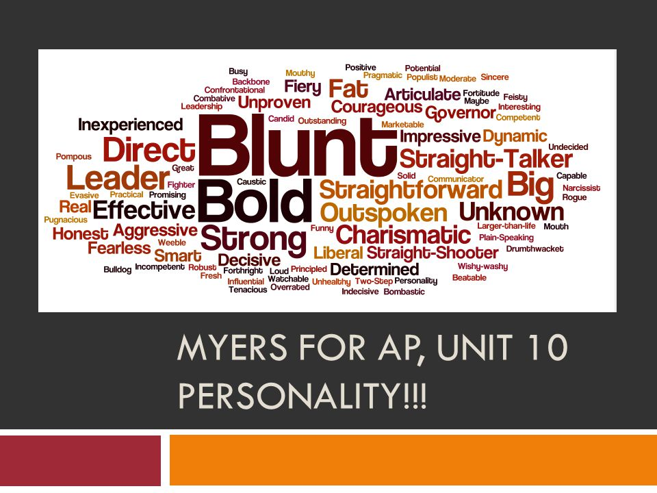 MYERS FOR AP, UNIT 10 PERSONALITY!!!