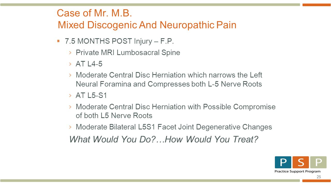 25  7.5 MONTHS POST Injury – F.P. › Private MRI Lumbosacral Spine › AT L4-5 › Moderate Central Disc Herniation which narrows the Left Neural Foramina