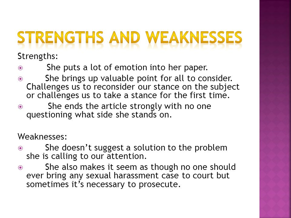Strengths:  She puts a lot of emotion into her paper.