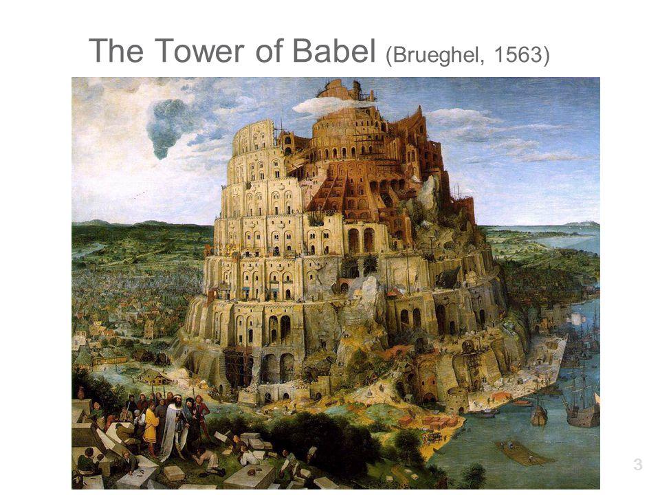 The Tower of Babel (Brueghel, 1563) 3