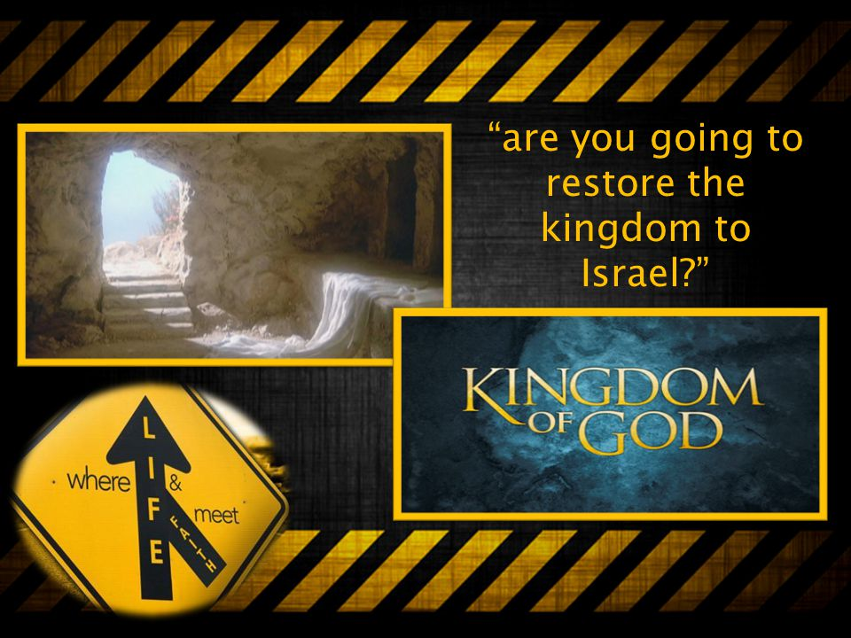 are you going to restore the kingdom to Israel
